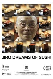 Jiro Dreams of Sushi Food and Travel through Cinema