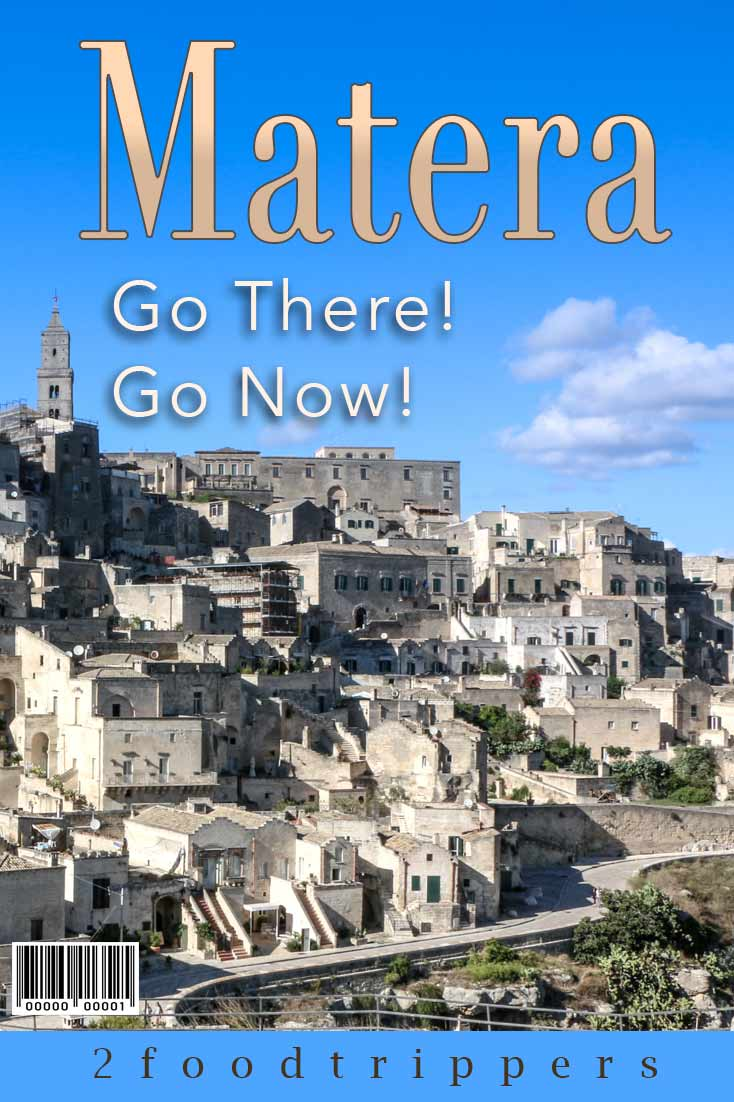 Pinterest image: images of Matera with caption reading 'Matera. Go there! Go now!'
