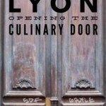 Pinterest image: image of door with caption 'Lyon Opening the Culinary Door'