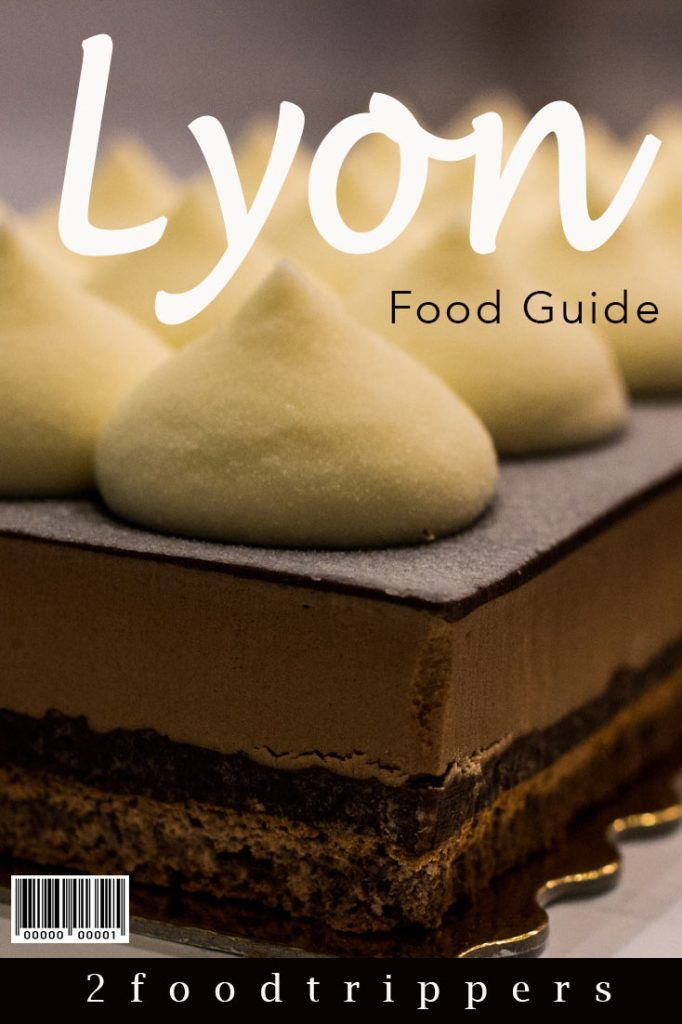 Pinterest image: image of dessert in Lyon with caption reading 'Lyon Food Guide'