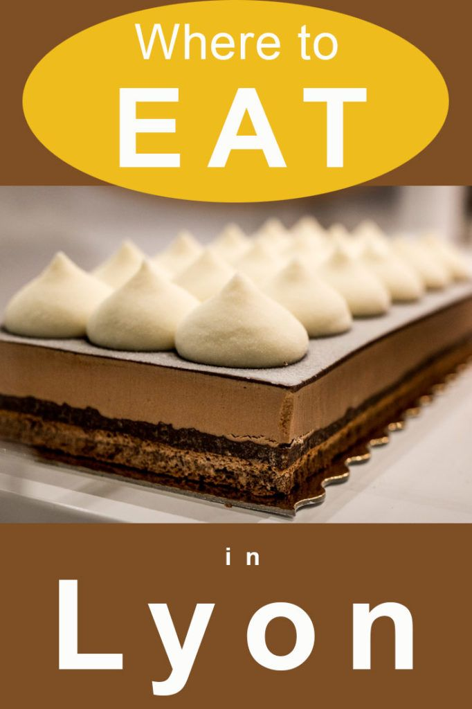 Pinterest image: image of dessert in Lyon with caption reading 'Where to Eat in Lyon'
