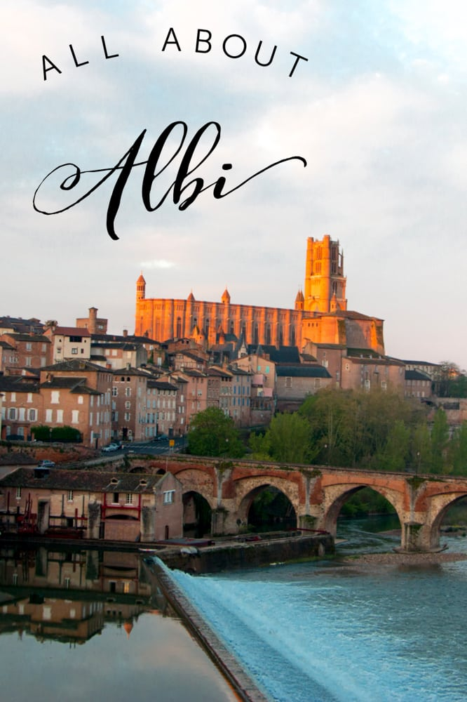 Visit Albi. It's a picturesque French city with an epic cathedral, the Toulouse-Lautrec museum and beautiful sunsets.
