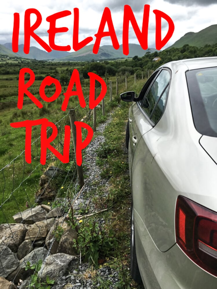 Ireland road trip the best way to experience ireland