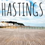 Pinterest image: image of Hastings Pier with caption reading '3 Reasons to Visit Hastings'