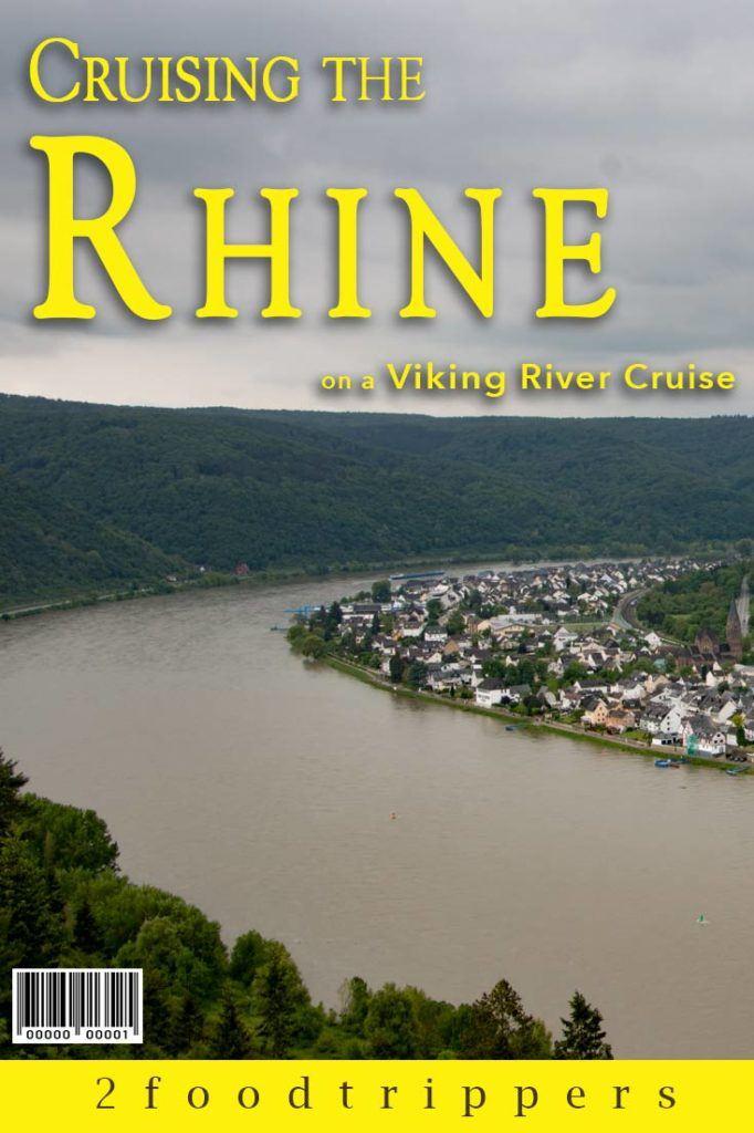 Pinterest image: image of the Rhine with caption reading 'Cruising the Rhine with Viking River Cruises'