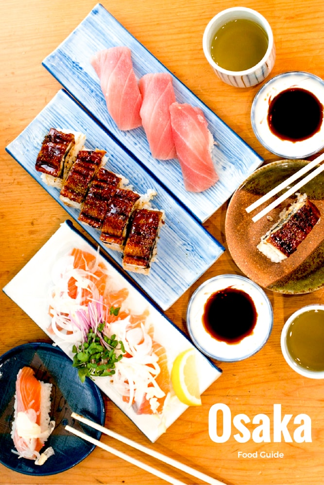 What to Eat in Osaka – An Osaka Food Guide