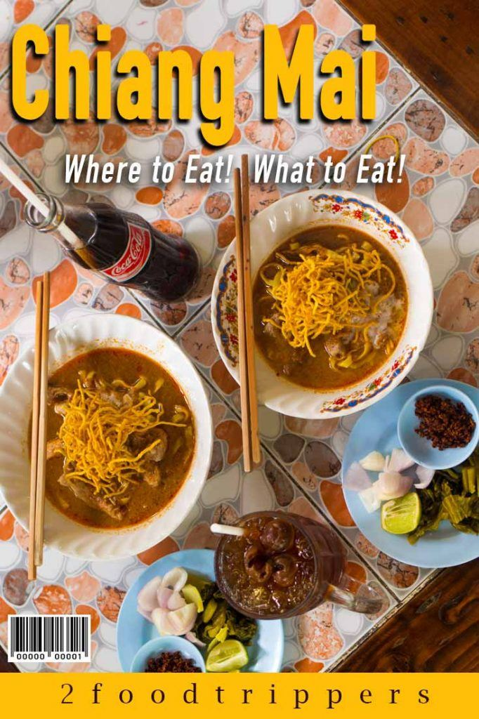 Pinterest image: image of khao soi n Chiang Mai food with caption reading 'Chiang Mai. Where to Eat! What to Eat!'