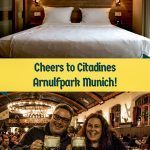 Pinterest image: two images of Munich with caption 'Cheers to Citadines Arnulfpark Munich!'