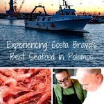 Pinterest image: three images of Palamos with caption reading 'Experiencing Costa Brava's Best Seafood in Palamos'