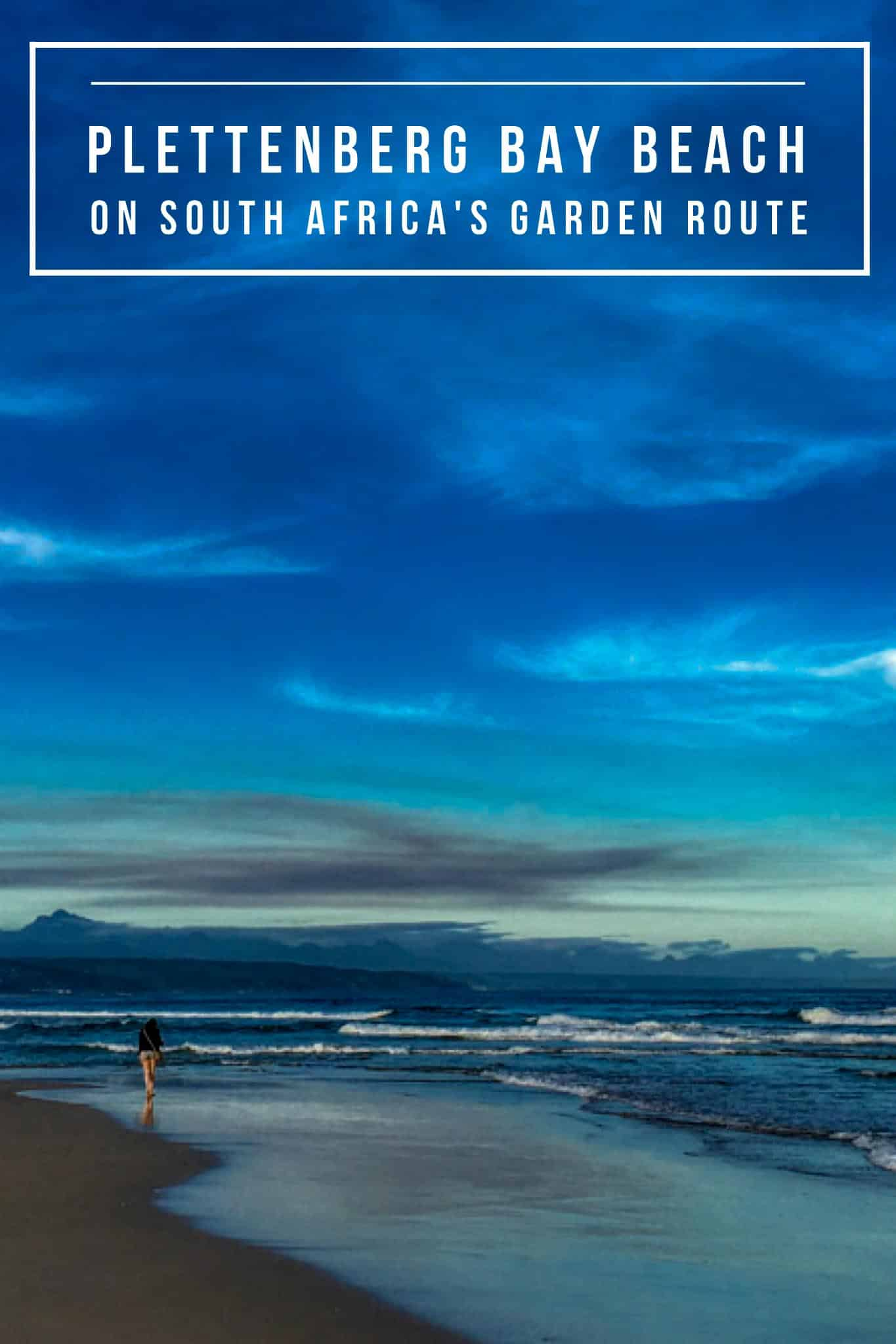 The Garden Route   South Africa   Sunsets   Beach Destination   Plettenberg Bay South Africa   Plettenberg Bay Restaurants   Things to Do in Plettenberg Bay   #GardenRoute #Plettenberg #SouthAfrica #SouthAfricaTravel