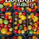 Pinterest image: image of London tomatoes with caption reading 'London Markets'