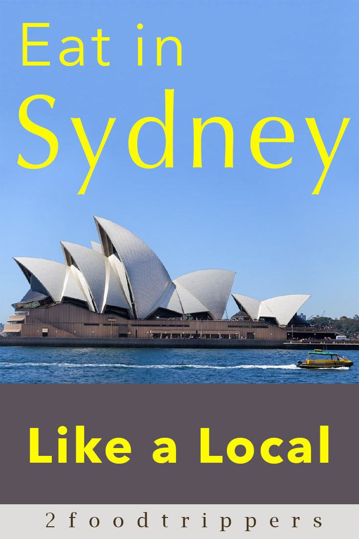 Pinterest image: image of Sydney with caption reading 'Eat in Sydney Like a Local'