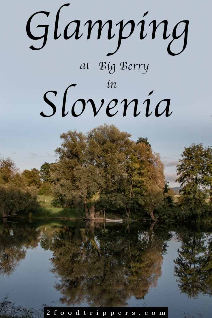 See what it's like to experience the luxury of freedom by glamping Slovenia style at Big Berry. #BigBerry #Slovenia #glamping