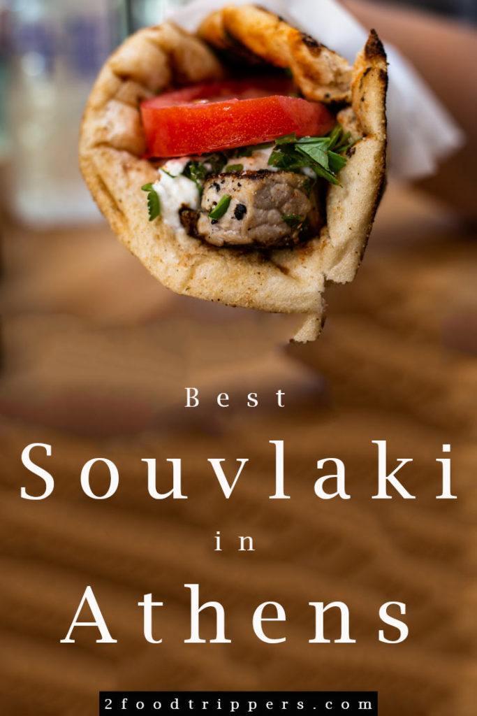 Pinterest image: image of Athens souvlaki with caption reading 'Best Souvlaki in Athens'
