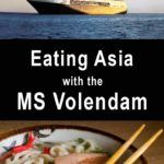 Pinterest image: two images of Asia cruise with caption reading 'Eating Asia on the MS Volendam'