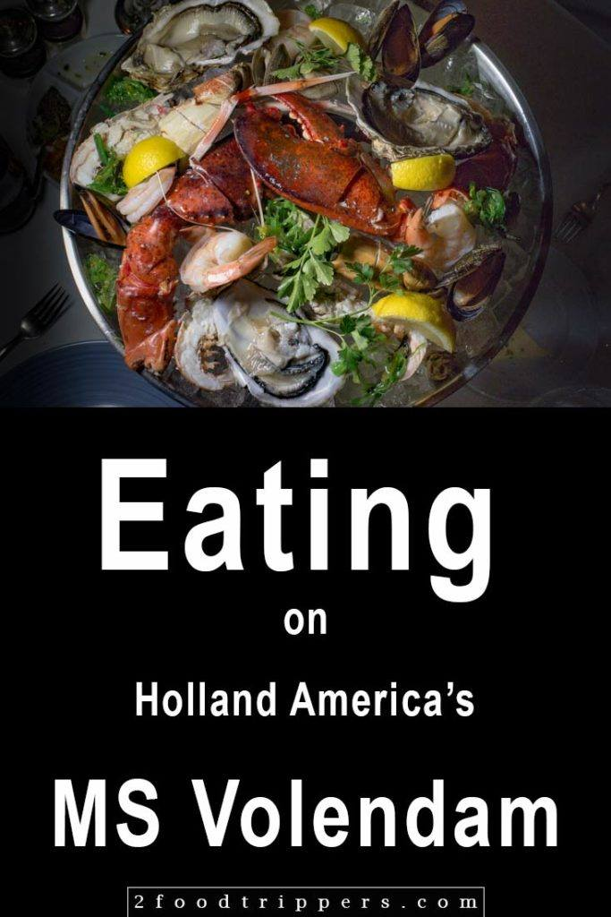 Pinterest image: image of seafood with caption reading 'Eating on Holland America's MS Volendam'