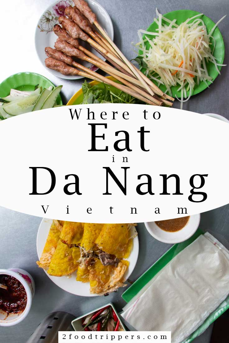 Pinterest image: image of Vietnamese food in Da Nang with caption reading 'Where to Eat in Da Nang Vietnam'