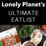 Pinterest image: image of a Vietnamese food with caption 'Eat Around the World with Lonely Planet Ultimate Eatlist'