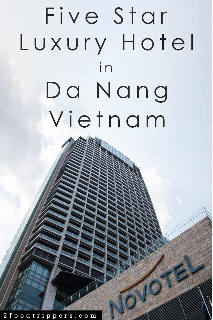 Pinterest image: image of Novotel Hotel with caption reading 'Five Star Luxury Hotel in Da Nang Vietnam'