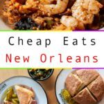 Pinterest image: two images of New Orleans food with caption reading 'Cheap Eats New Orleans'