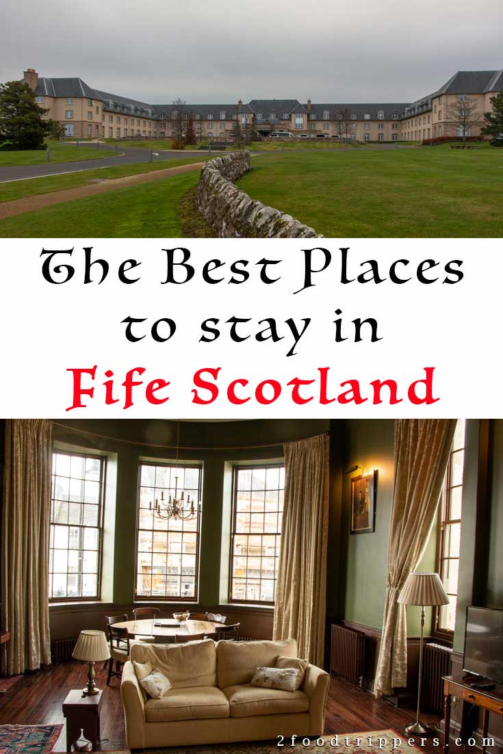 Pinterest image: image of Fife with caption reading 'The Best Places to stay in Fife Scotland'
