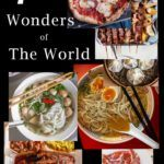 Pinterest image: 7 images of food with caption '7 Wonders of the World'