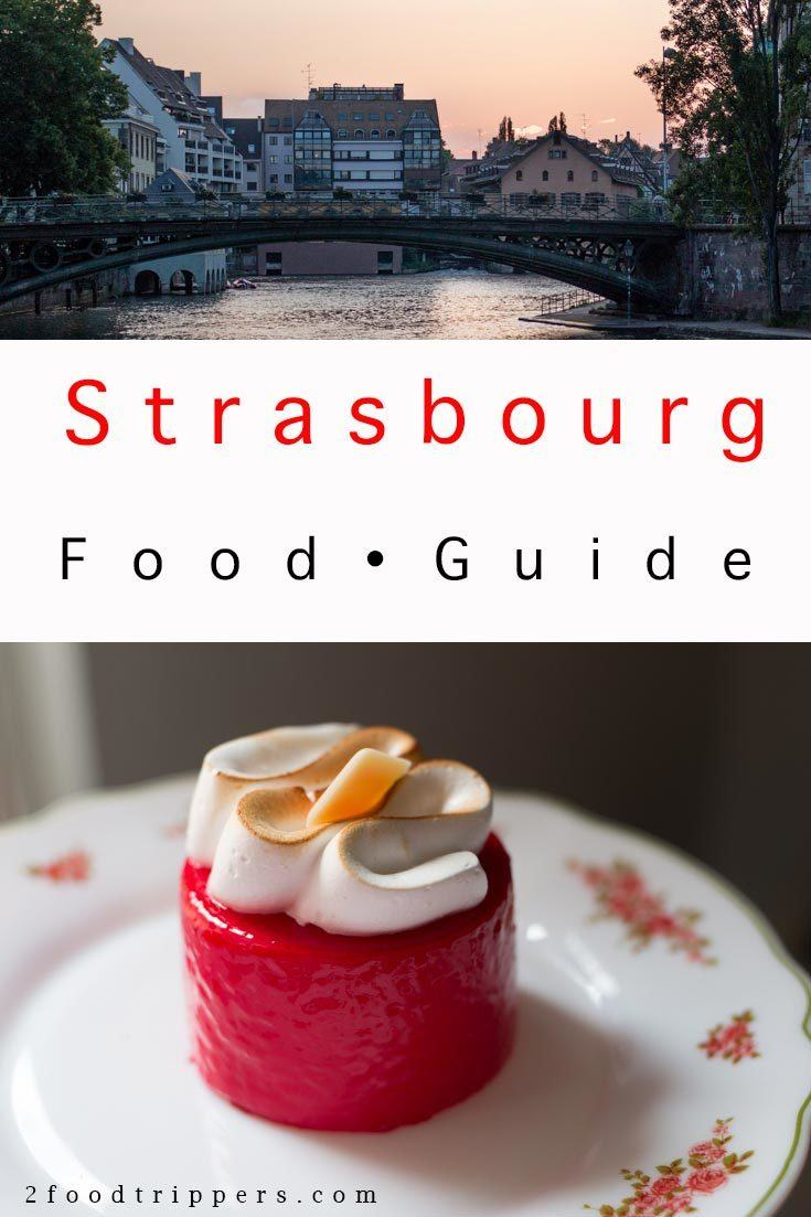 Pinterest image: two images of Strasbourg with caption reading 'Strasbourg Food Guide'