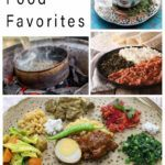 Pinterest image: four images of Ethiopian food with caption reading 'Ethiopian Food Favorites'