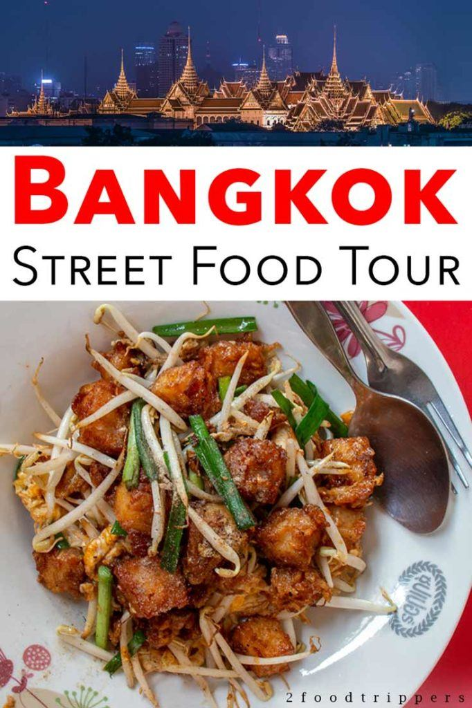 Pinterest image: two images of Bangkok with caption reading 'Bangkok Street Food Tour'