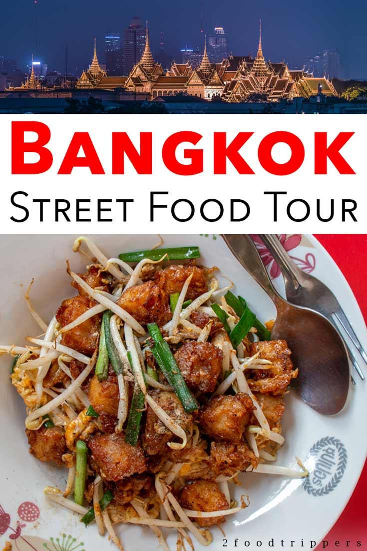 Pinterest image: two images of Bangkok with caption reading 'Bangkok Street Food Tour'