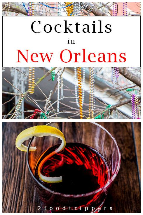 Pinterest image: two images of New Orleans with caption reading 'Cocktails in New Orleans'