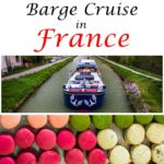 Pinterest image: images of Burgundy with caption reading 'Barge Cruise in France'