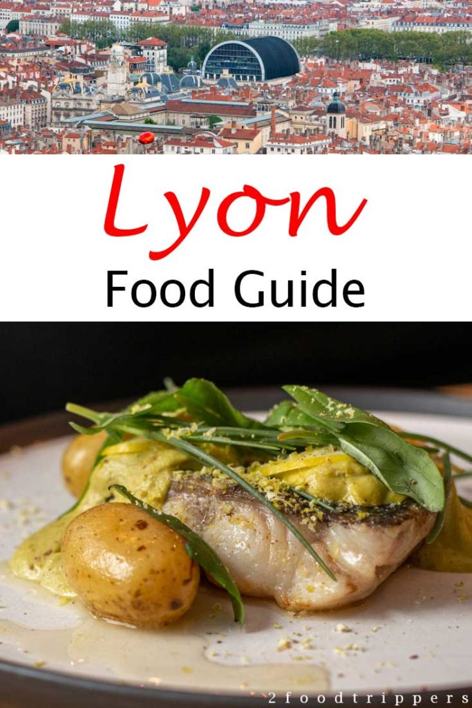 Pinterest image: two images of Lyon with caption reading 'Lyon Food Guide'