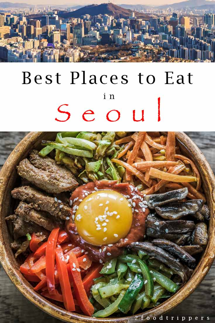 Pinterest image: two images of Seoul with caption reading 'Best Places to Eat in Seoul'
