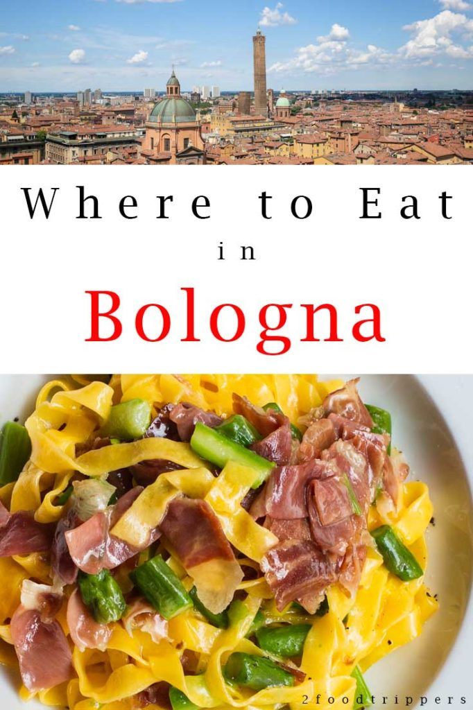 Pinterest image: two images of Bologna with caption reading 'Where to Eat in Bologna'