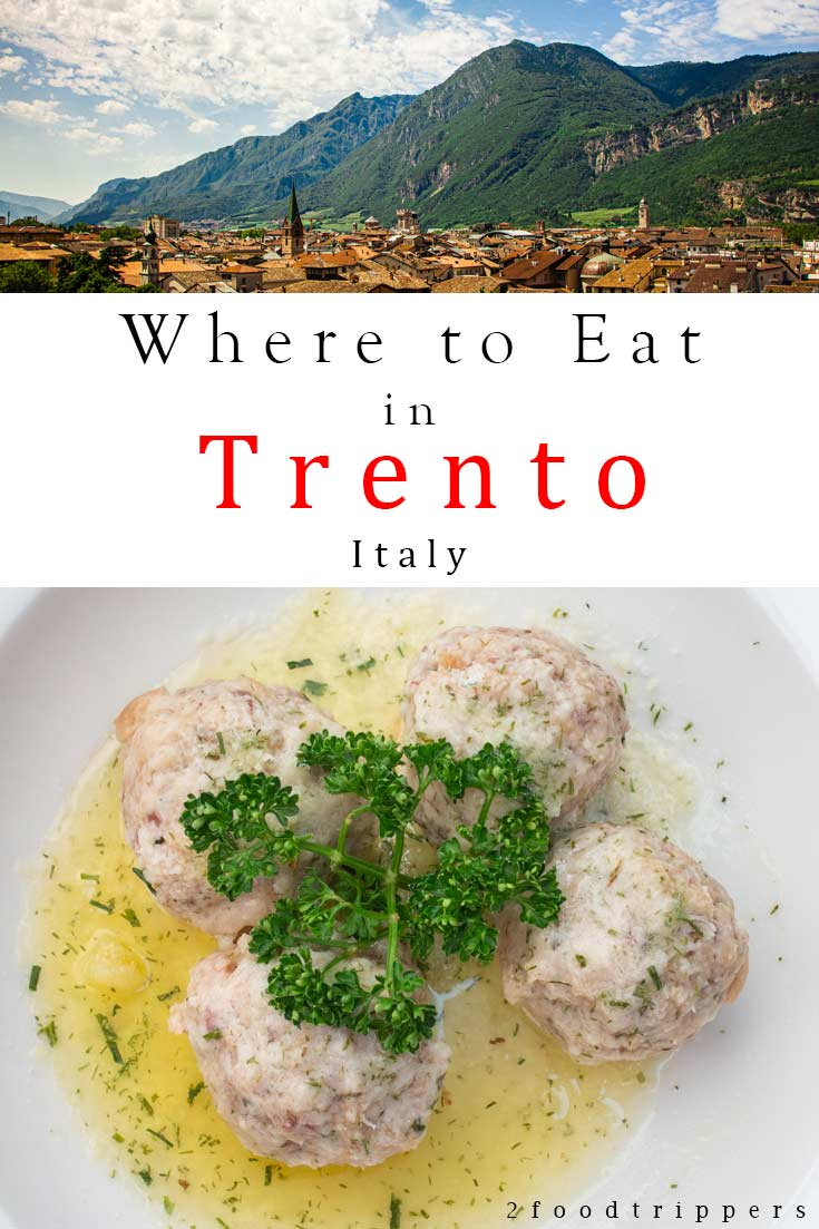 Pinterest image: two images of Trento with caption reading 'Where to Eat in Trento Italy'