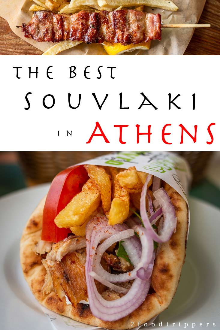 Pinterest image: two images of Athens souvlaki with caption reading 'The Best Souvlaki in Athens'