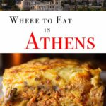 Pinterest image: two images of Athens with caption reading 'where to eat in Athens'