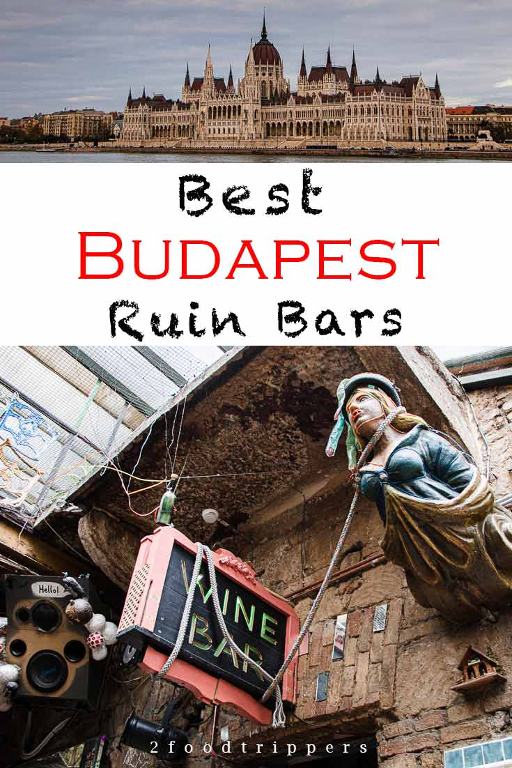 Pinterest image: two images of Budapest with caption reading 'Best Budapest Ruin Bars'