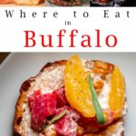 Pinterest image: four images of food in Buffalo with caption reading 'Where to Eat in Buffalo'