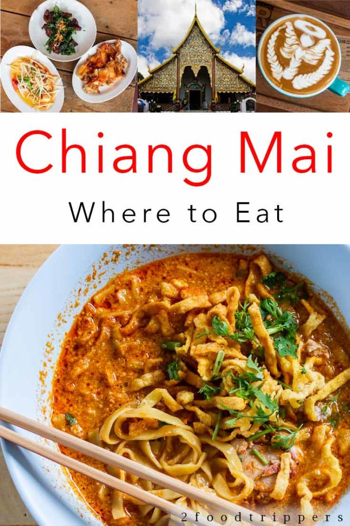 Pinterest image: four images of Chiang Mai food with caption reading 'Chiang Mai Where to Eat'