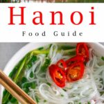 Pinterest image: two images of Hanoi with caption reading 'Hanoi Food Guide'