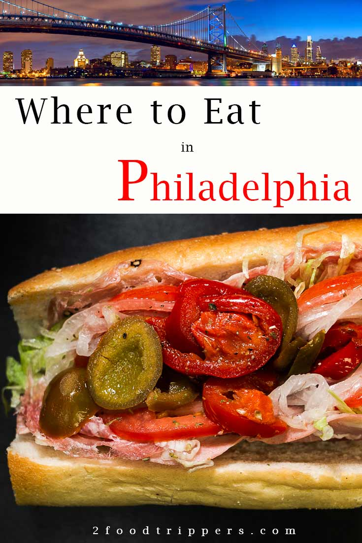 Pinterest image: two images of Philadelphia with caption reading 'Where to Eat in Philadelphia'