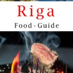 Pinterest image: two images of Riga with caption reading 'Riga Food Guide'