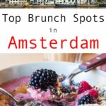 Pinterest image: two images of Amsterdam with caption reading 'Top Brunch Spots in Amsterdam'