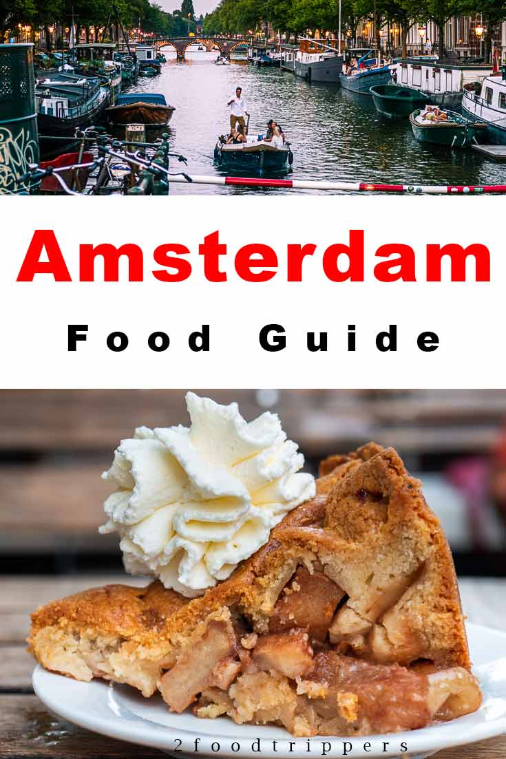 Pinterest image: two images of Amsterdam with caption reading 'Amsterdam Food Guide'