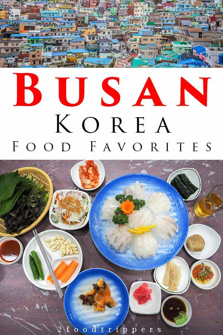 Pinterest image: two images of Busan with caption reading 'Busan Korea Food Favorites'