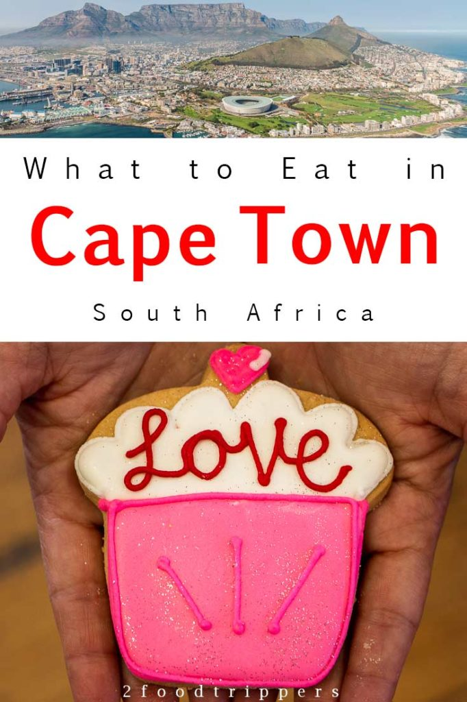 Pinterest image: two images of Cape Town with caption reading 'What to Eat in Cape Town South Africa'