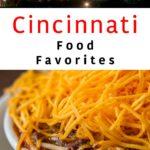 Pinterest image: image of Cincinnati with caption reading 'Cincinnati Food Favorites'
