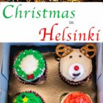 Pinterest image: two images of Helsinki with caption reading 'Christmas in Helsinki'